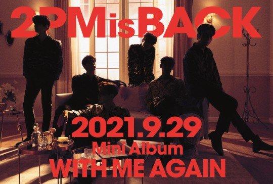 2PM將於9月29日在日本推出新的迷你專輯《WITH ME AGAIN》!